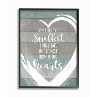 Stupell Industries Smallest Things Most Room In Heart Framed Wall Art