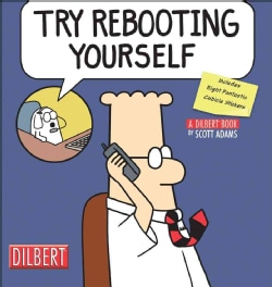 Try Rebooting Yourself: A Dilbert Book (Paperback)