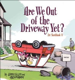 Are We Out of the Driveway Yet? (Paperback)