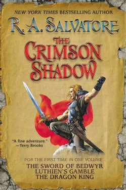 The Crimson Shadow: The Sword of Bedwyr/Luthien's Gamble/The Dragon King (Paperback)