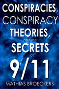 Conspiracies, Conspiracy Theories, And the Secrets of 9/11 (Paperback)