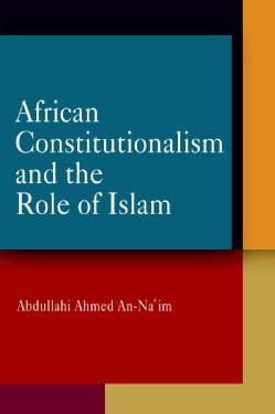 African Constitutionalism And the Role of Islam (Hardcover)