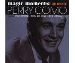 Perry Como - Magic Moments: The Best Of