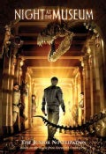 Night at the Museum: A Junior Novelization (Paperback)