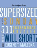 The New York Times Supersized Book of Sunday Crosswords: 500 Puzzles (Paperback)