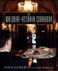 The Waldorf = Astoria Cookbook (Hardcover)