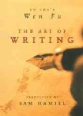 The Art of Writing: Lu Chi's Wen Fu (Paperback)