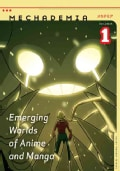 Mechademia 1: Emerging Worlds of Anime And Manga (Paperback)