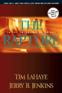 The Rapture: In the Twinkling of an Eye / Countdown to the Earth's Last Days (Paperback)