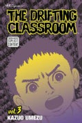 The Drifting Classroom 3 (Paperback)