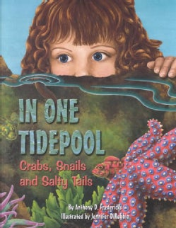 In One Tidepool: Crabs, Snails, and Salty Tails (Paperback)