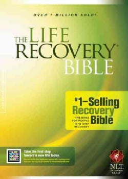 The Life Recovery Bible: New Living Translation Version, Recovery Bible (Hardcover)