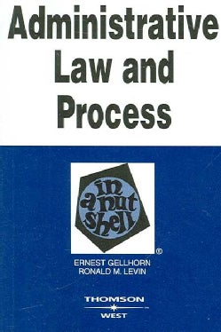 Administrative Law and Process: In a Nutshell (Paperback)
