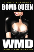 Bomb Queen WMD: Woman of Mass Destruction (Paperback)