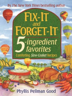 Fix-it And Forget-it 5-ingredient Favorites: Comforting Slow-cooker Recipes (Hardcover)