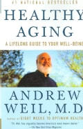Healthy Aging: A Lifelong Guide to Your Well-Being (Paperback)