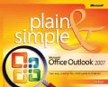 Microsoft Office Outlook 2007 Plain & Simple (Paperback)