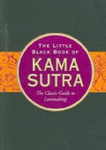 The Little Black Book of the Kama Sutra: The Classic Guide to Lovemaking (Hardcover)
