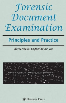 Forensic Document Examination: Principles And Practice (Hardcover)