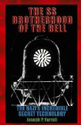 The SS Brotherhood of the Bell: Nasa's Nazis, JFK, And Majic-12 (Paperback)