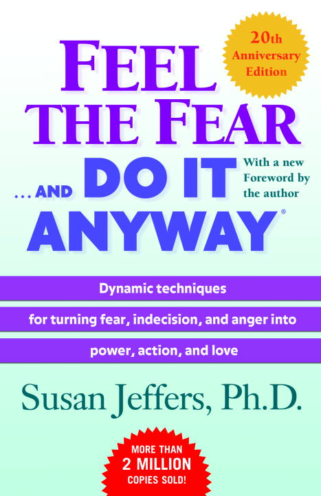 Feel the Fear and Do It Anyway (Paperback)