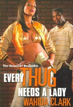 Every Thug Needs a Lady (Paperback)