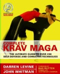 Complete Krav Maga: The Ultimate Guide to over 200 Self-defense And Combative Techniques (Paperback)