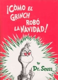 Como El Grinch Robo LA Navidad / How the Grinch Stole Christmas (Hardcover)
