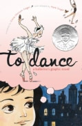 To Dance: A Ballerina's Graphic Novel (Hardcover)