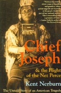 Chief Joseph & the Flight of the Nez Perce: The Untold Story of an American Tragedy (Paperback)