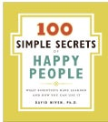 100 Simple Secrets of Happy People: What Scientists Have Learned and How You Can Use It (Paperback)
