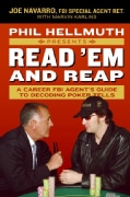 Phil Hellmuth Presents Read 'em And Reap: A Career FBI Agent's Guide to Decoding Poker Tells (Paperback)