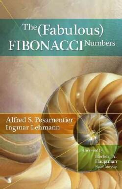 The Fabulous Fibonacci Numbers (Hardcover)