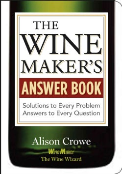 The Wine Maker's Answer Book (Paperback)