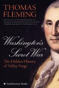 Washington's Secret War: The Hidden History of Valley Forge (Paperback)
