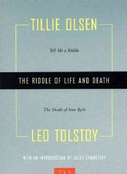 The Riddle of Life And Death: Tell Me a Riddle / The Death of Ivan Illich (Paperback)