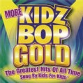 Kidz Bop Kids - More Kidz Bop Gold