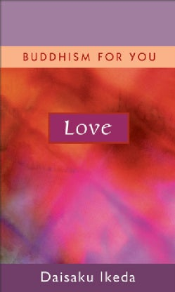 Love: Buddhism for You (Hardcover)