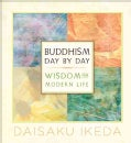 Buddhism Day by Day: Wisdom for Modern Life (Paperback)