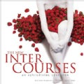 The New Intercourses: An Aphrodisiac Cookbook (Hardcover)