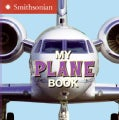 My Plane Book (Board book)