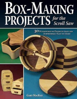 Box-making Projects: For the Scroll Saw (Paperback)