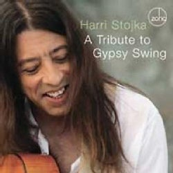 Harri Stojka - A Tribute to Gypsy Swing
