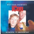 Wetton - Icon- Acoustic TV Broadcast