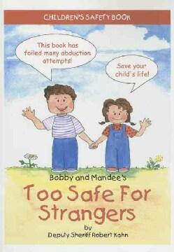 Too Safe for Strangers (Paperback)