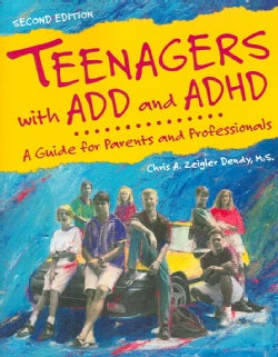 Teenagers With Add And Adhd: A Guide for Parents And Professionals (Paperback)