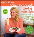 Sandra Lee Semi-homemade Cooking Made Light (Paperback)