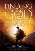 Finding God in the Hobbit (Hardcover)