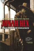 Jonah Hex: A Face Full of Violence (Paperback)