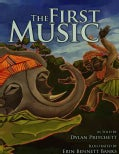 The First Music (Hardcover)